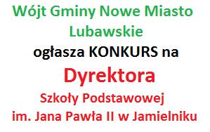 Ilustracja do informacji: Ogłoszenie o naborze - Dyrektor Szkoły Podstawowej im. Jana Pawła II w Jamielniku