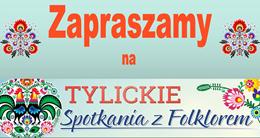 Ilustracja do informacji: II Tylickie Spotkania z Folklorem
