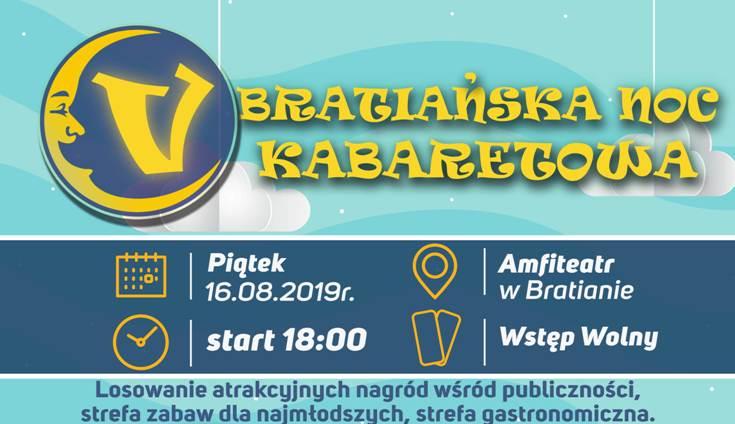 Ilustracja do informacji: Już dziś startujemy z V Bratiańską Nocą Kabaretową!