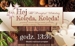 Ilustracja do informacji: Hej kolęda, kolęda! - przegląd wokalny