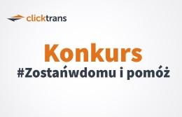 Ilustracja do informacji: Konkurs Clicktrans.pl #Zostańwdomu i pomóż
