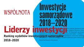 Ilustracja do informacji: Liderzy inwestycji - nowy ranking Wspólnoty